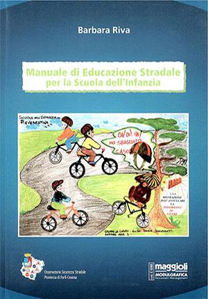 Manuale di educazione stradale per la scuola dell' infazia 2