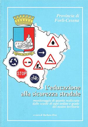 l'educazione alla sicurezza stradale